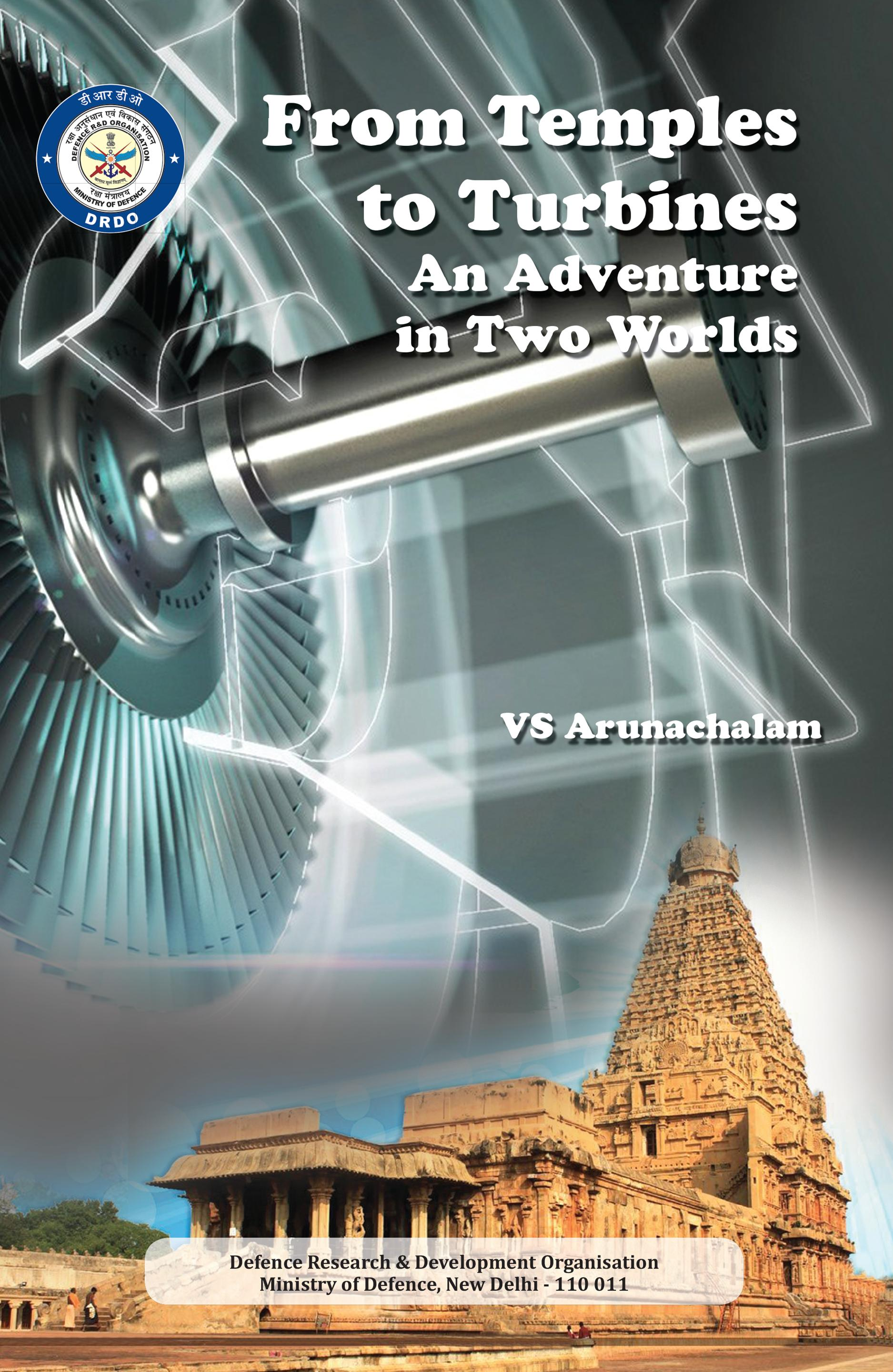 From Temples to Turbines An Adventure in Two Worlds