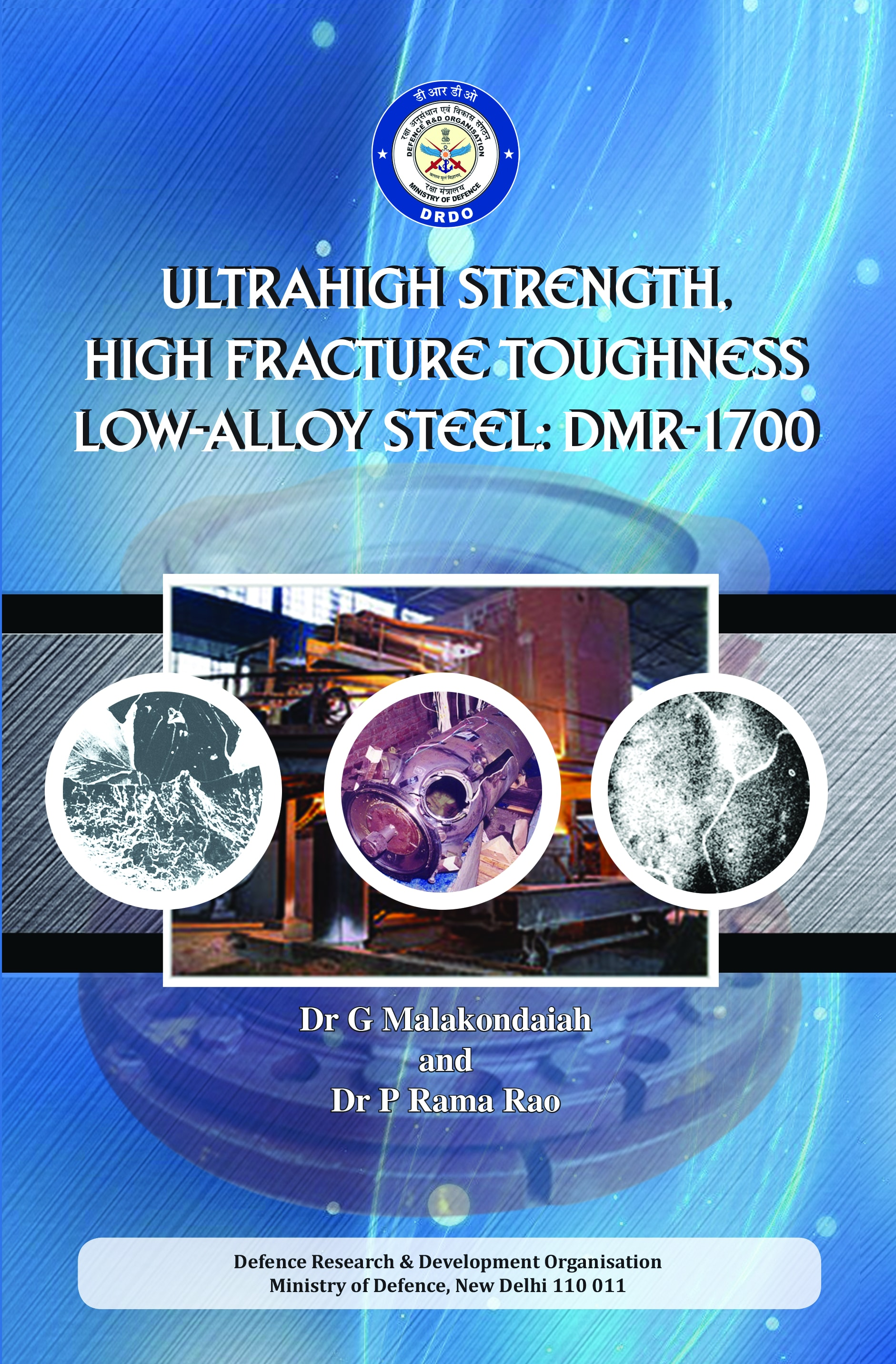 Ultrahigh Strength High Fracture Toughness Low alloy Steel DMR-1700