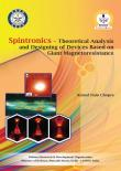 Spintronics Theoretical Analysis and Designing of Devices Based on Giant Magneto resistance